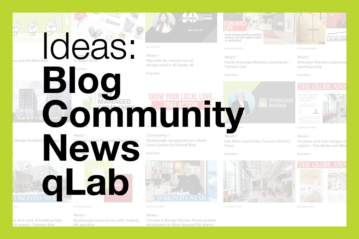 "green stroke box with translucent blog images and text overlayed wih the words ""ideas: Blg, Community, News and qLab"