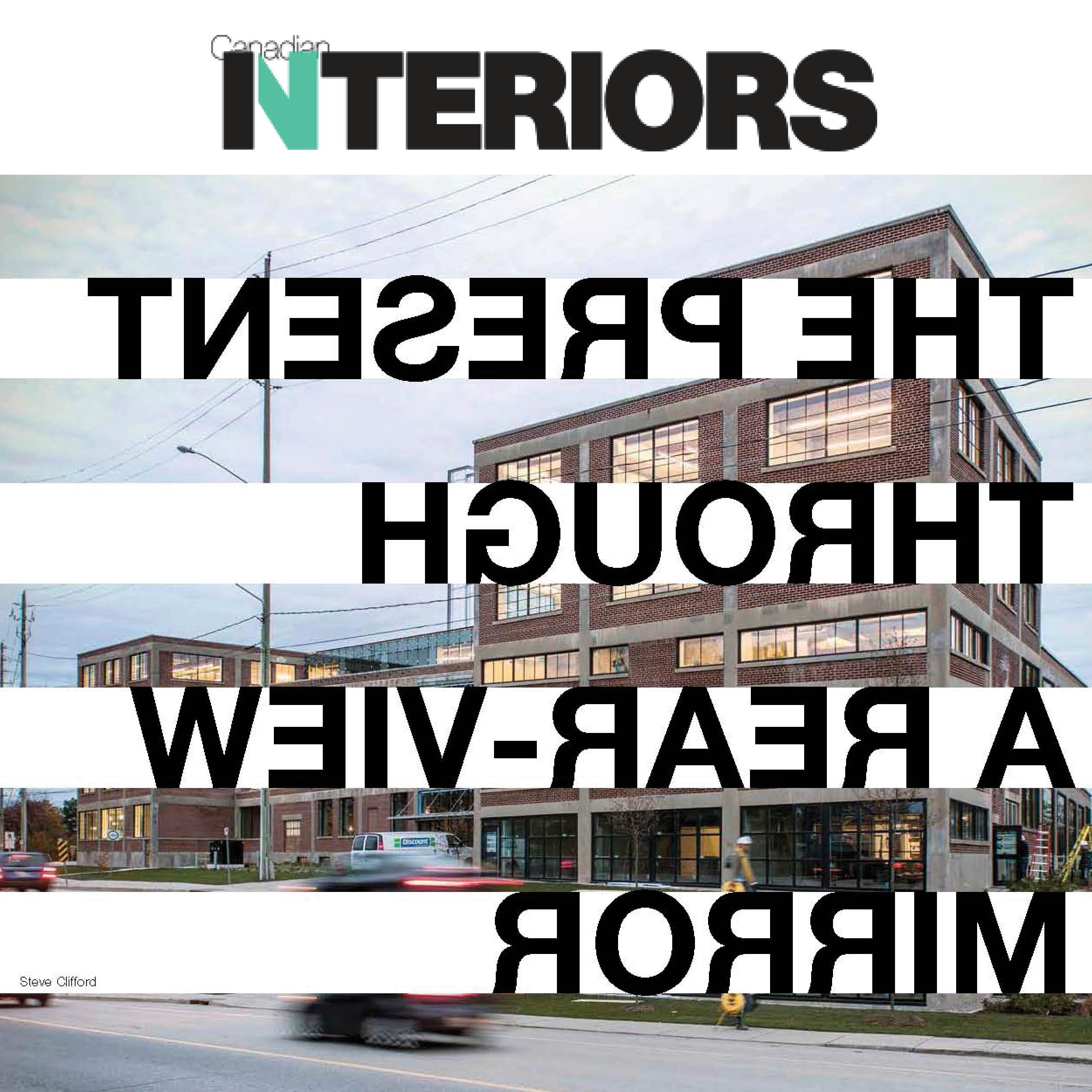 "Canadian Interiors magazine logo and the cover story headline ""The present through a rearview mirror"" written backwards."
