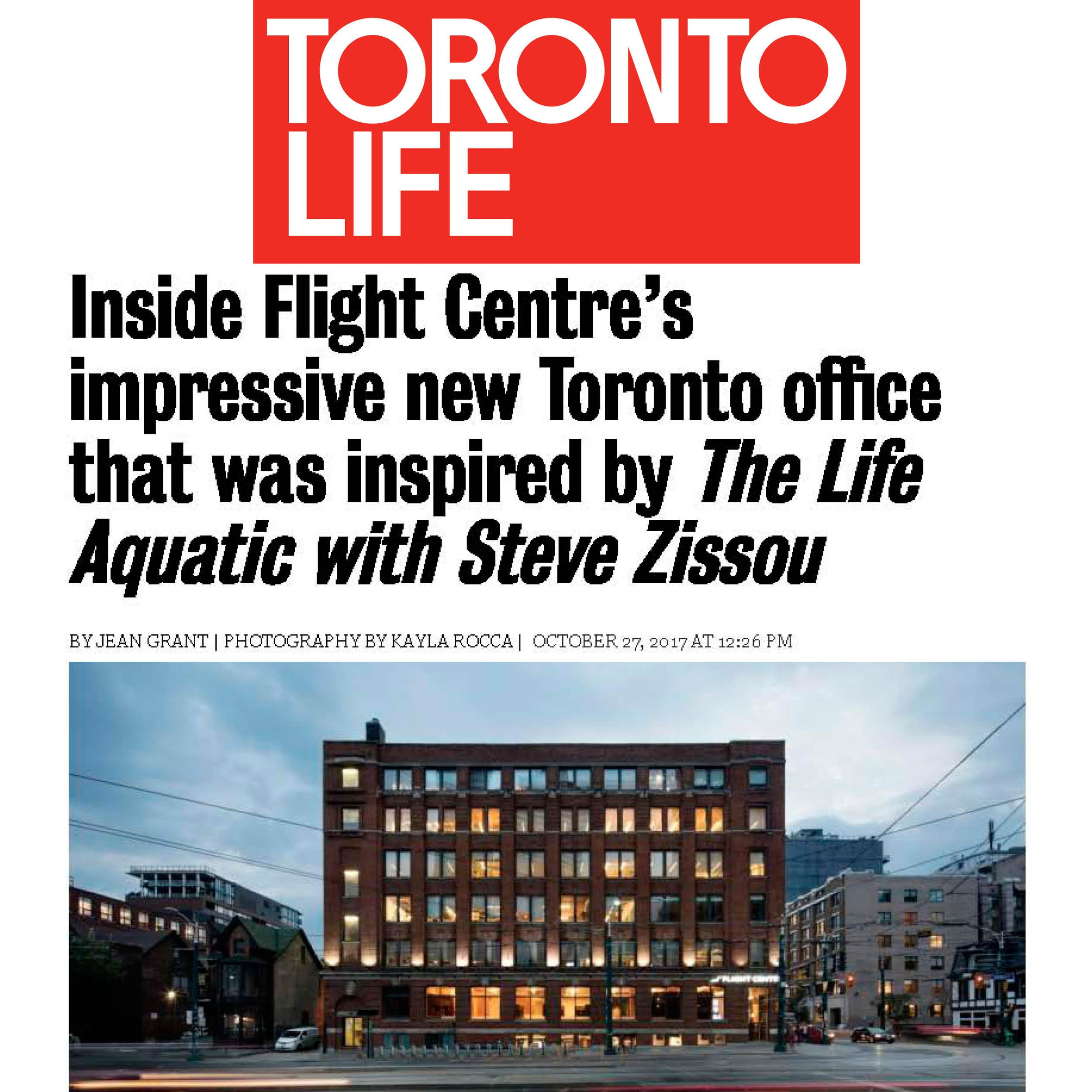 The Toronto Life logo above the headline Inside Flight Centre's impressive new Toronto office that was inspired by The Life Aquatic with Steve Zissou