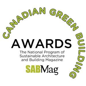 Canadian Green Building Awards, the national program of Sustainable Architecture and Building Magazine (SABMag)