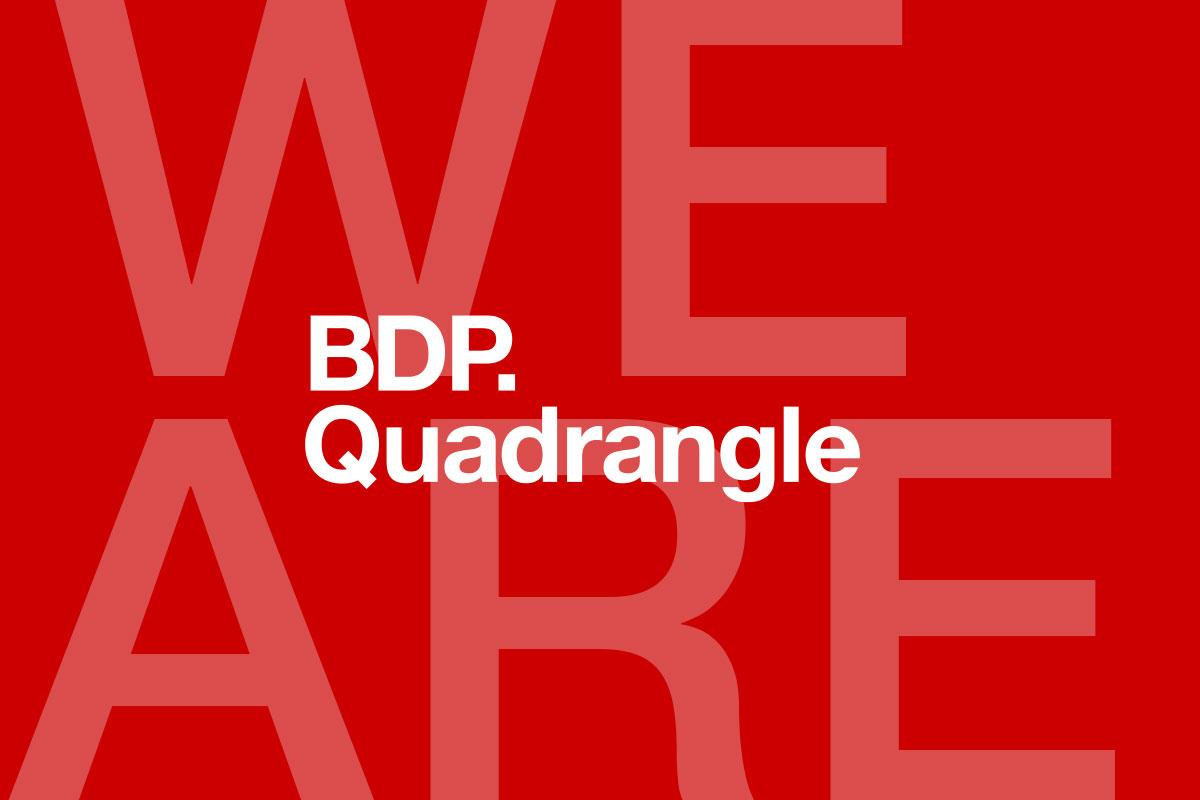 We are BDP Quadrangle